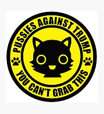 Pussies Against Trump YELLOW Photographic Print