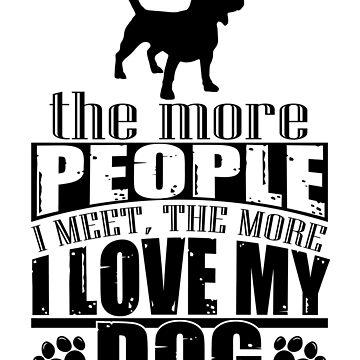 I Love My Dog by waycooltees