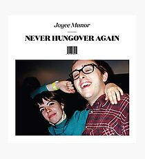 Joyce Manor - Never Hungover Again album art Photographic Print