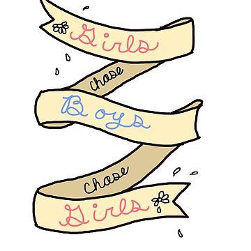 Girls Chase Boys Ribbon by KaSchmitt