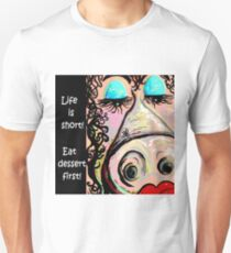 Eat Dessert First! Unisex T-Shirt