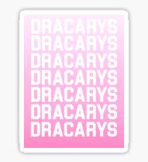 dracarys - game of thrones 2 Sticker