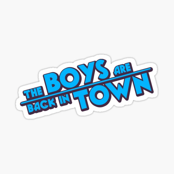 The Boys Are Back In Town Lyrics  Sticker