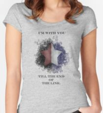 I'm with you till the end of the line Women's Fitted Scoop T-Shirt