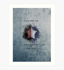 I'm with you till the end of the line ver2 Art Print