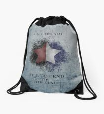 I'm with you till the end of the line ver2 Drawstring Bag