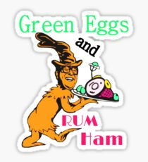 Green Eggs and Rum Ham Sticker