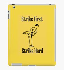 Strike First, Strike Hard iPad Case/Skin