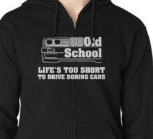 E30 Life's too short to drive boring cars - White Zipped Hoodie