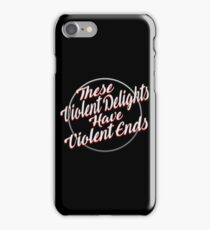Violent Ends - Westworld iPhone Case/Skin