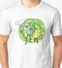 We're on a t-shirt Morty! Unisex T-Shirt