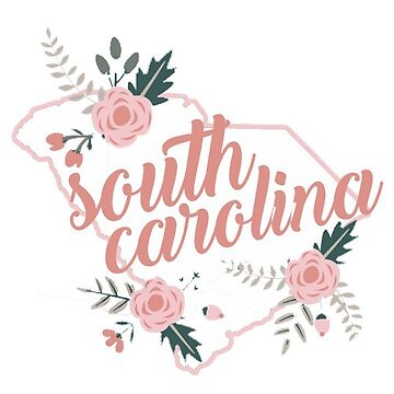 South Carolina Floral State by baileymincer