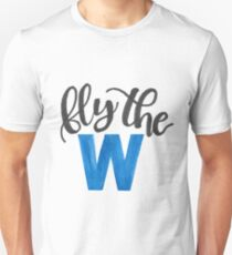 Fly the W - cubs Unisex T-Shirt