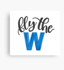 Fly the W - cubs Canvas Print