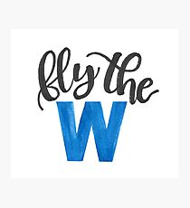Fly the W - cubs Photographic Print