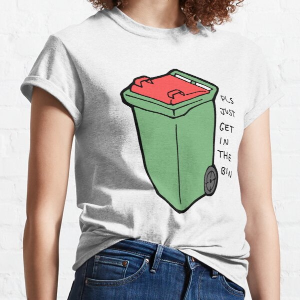 Get in the coloured bin  Classic T-Shirt