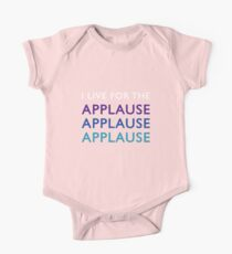 I Live for the Applause Short Sleeve Baby One-Piece