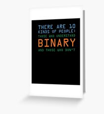 Funny Computer Nerd T-shirt, Binary Code Geek by Zany Brainy Greeting Card