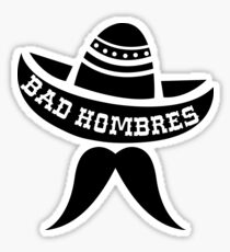 Bad Hombre Bandito Sticker