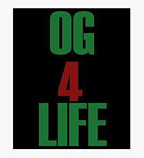 OG for Life Photographic Print