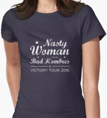Nasty Woman and the Bad Hombres (White) Women's Fitted T-Shirt