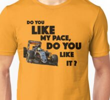 Do you like my pace, do you like it? Checo Perez Unisex T-Shirt