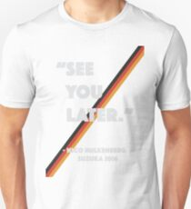 """See You Later"" Nico Hulkenberg Hulk T-Shirt"