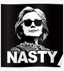 Hillary Clinton Nasty Woman Poster