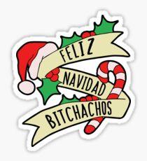 Feliz Navidad Bitchachos Sticker