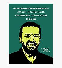 Ricky Gervais Atheist Photographic Print