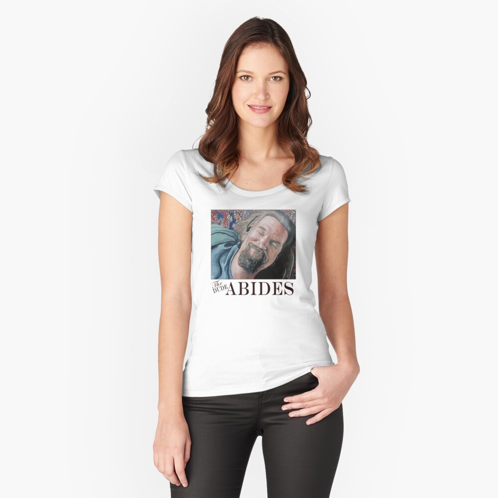 The Dude Abides Women's Fitted Scoop T-Shirt Front