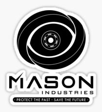 Timeless - Mason Industries - Protect The Past Save The Future Sticker