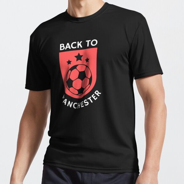 Back to Manchester Active T-Shirt