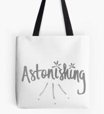 astonishing Tote Bag