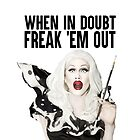 SHARON NEEDLES - WHEN IN DOUBT FREAK 'EM OUT by shantaysashay