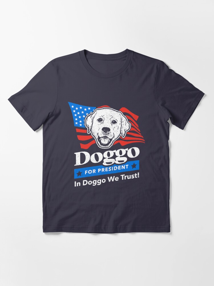 Alternate view of Doggo For President Essential T-Shirt