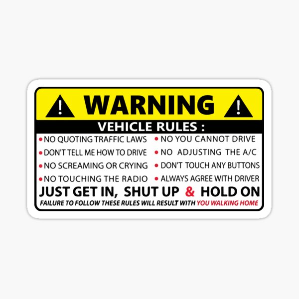 WARNING Vehicle Rules Instructions Safety Funny Adhesive Sticker