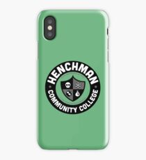 Henchman Community College iPhone Case/Skin