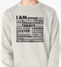 I Am A Nasty Woman! Pullover
