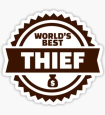 World's best thief Sticker