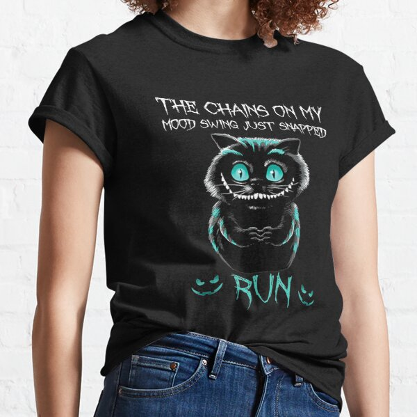 The Chain On My Mood Swing Just Snapped Run Cat Halloween Classic T-Shirt