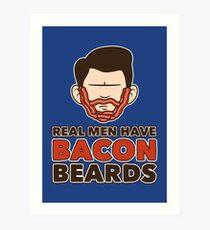 Bacon Beard (men's version) Art Print