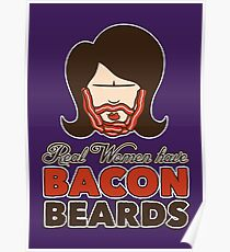 Bacon Beard (women's version) Poster