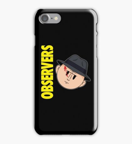 Who Observes the Observers? iPhone Case/Skin