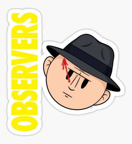 Who Observes the Observers? Sticker