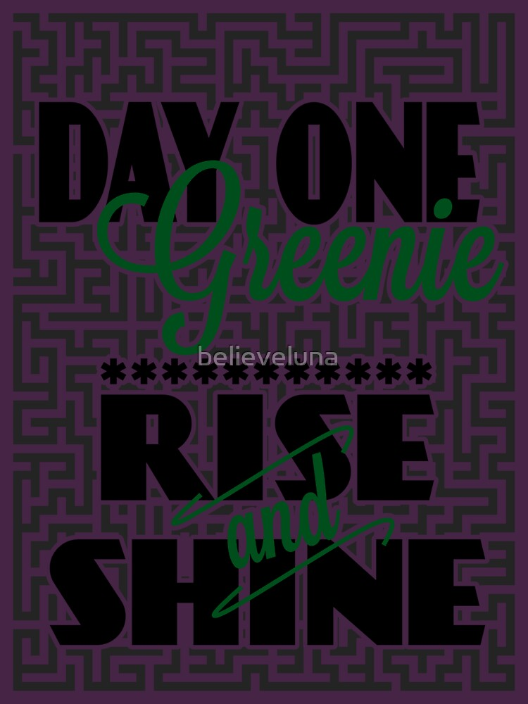Day One Greenie - Rise and Shine | Women's T-Shirt