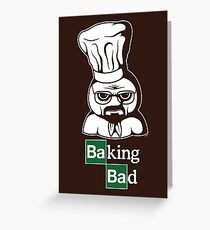 Baking Bad Greeting Card