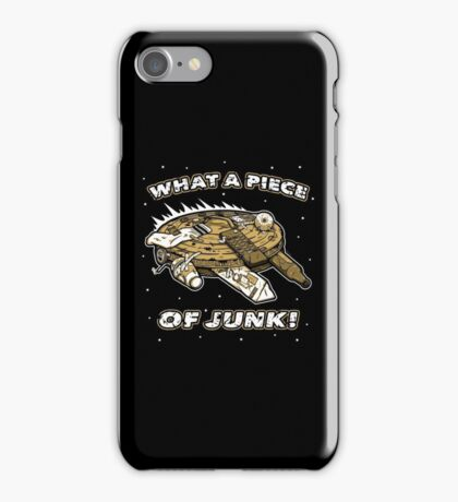 What a Piece of Junk! iPhone Case/Skin