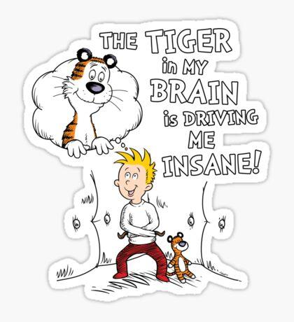 The Tiger in My Brain Sticker