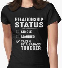 Relationship Status Taken By A Badass Trucker Womens Fitted T-Shirt